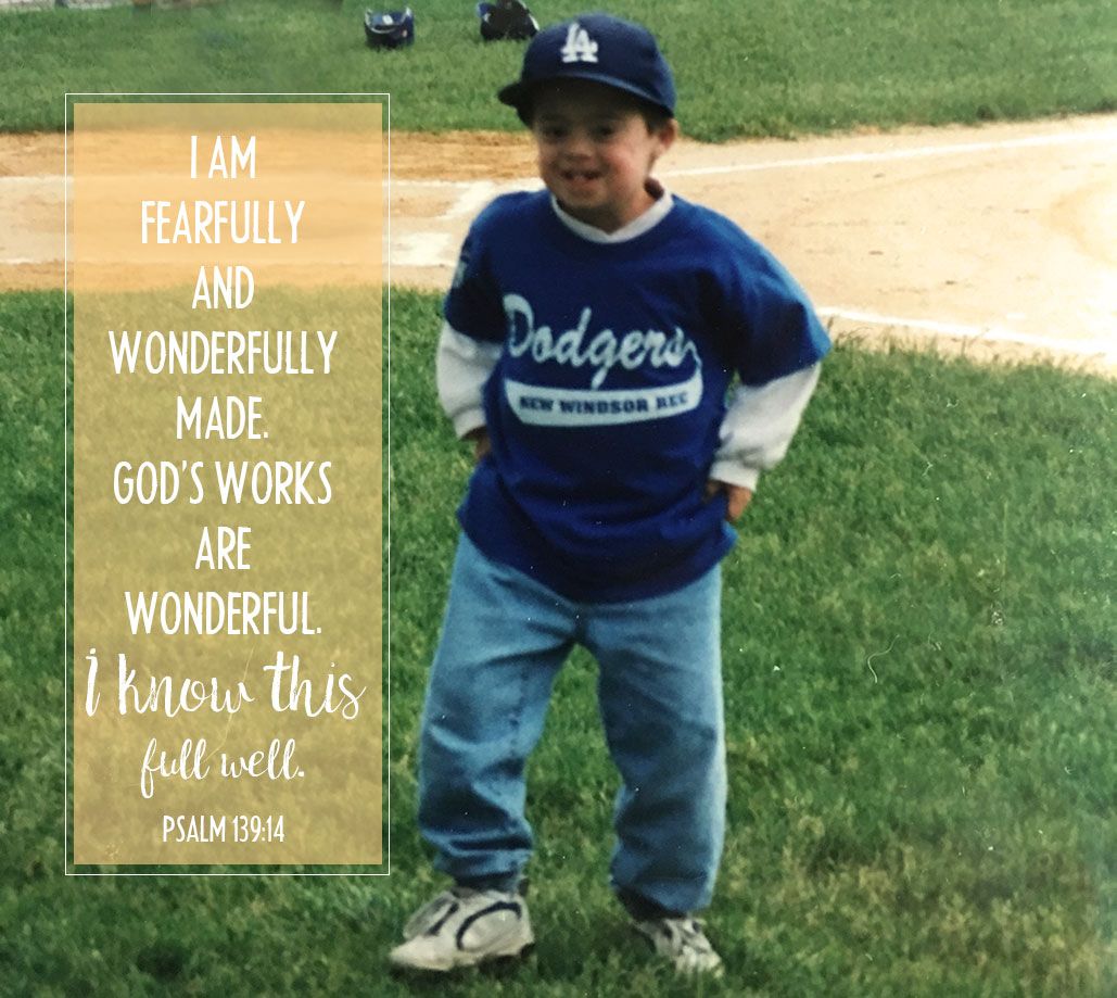 I am fearfully and wonderfully made. His works are wonderful, I know this full well.