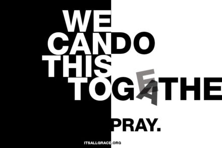 We can do this together. Pray.